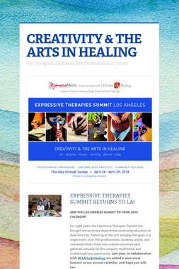 CREATIVITY & THE ARTS IN HEALING
