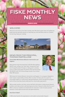 Fiske Monthly News