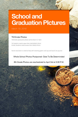 School and Graduation PIctures