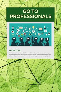 Go To Professionals