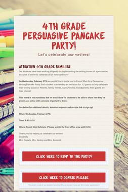 4th Grade Persuasive Pancake Party!