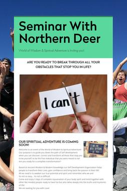 Seminar With Northern Deer