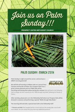 Join us on Palm Sunday!!!