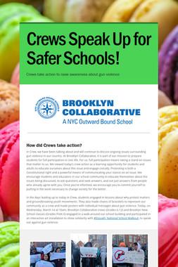 Crews Speak Up for Safer Schools!