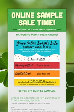 ONLINE SAMPLE SALE TIME!