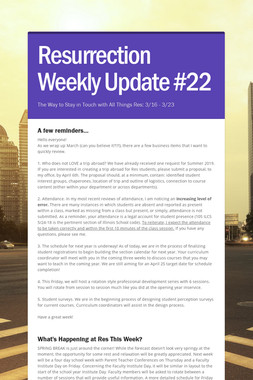 Resurrection Weekly Update #22