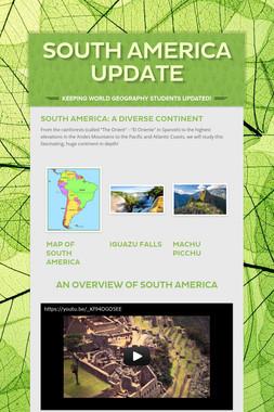 South America Update