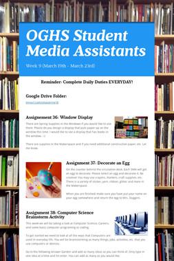 OGHS Student Media Assistants