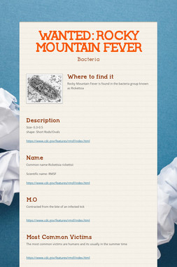 WANTED: ROCKY MOUNTAIN FEVER