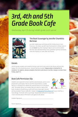 3rd, 4th and 5th Grade Book Cafe