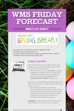 WMS Friday Forecast