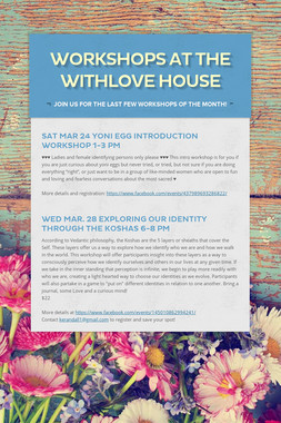 Workshops at the WithLove House