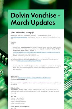 Dolvin Vanchise - March Updates