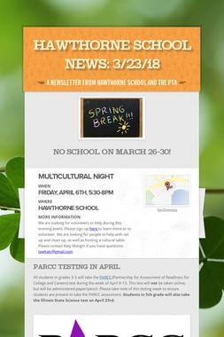 Hawthorne School News: 3/23/18