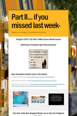Part II... if you missed last week-