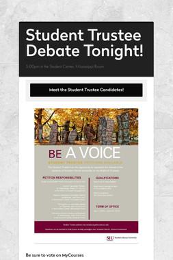 Student Trustee Debate Tonight!