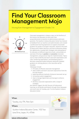Find Your Classroom Management Mojo