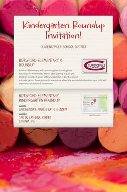 Kindergarten Roundup Invitation!