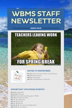 WBMS Staff Newsletter