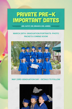 Private Pre-K Important Dates