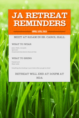 JA Retreat Reminders