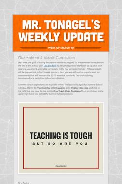 Mr. Tonagel's Weekly Update