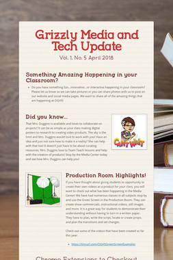 Grizzly Media and Tech Update