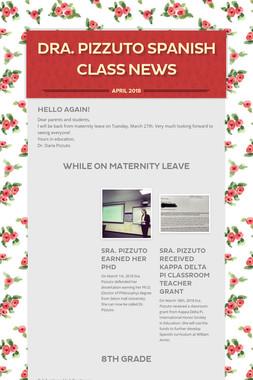 Dra. Pizzuto Spanish Class News