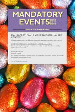 MANDATORY EVENTS!!!