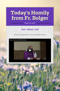 Today's Homily from Fr. Bolger