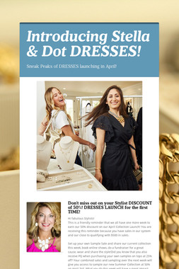 Introducing Stella & Dot DRESSES!