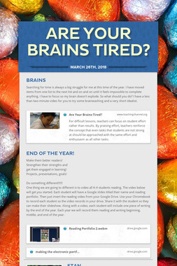 Are your brains tired?