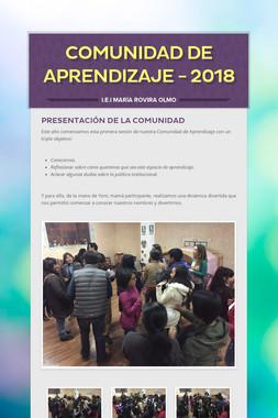 Comunidad de aprendizaje - 2018