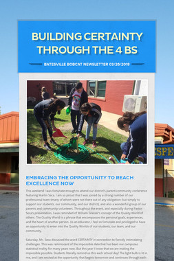 Building Certainty through the 4 Bs