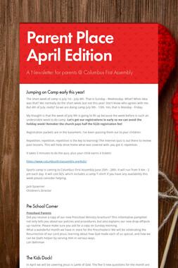 Parent Place April Edition