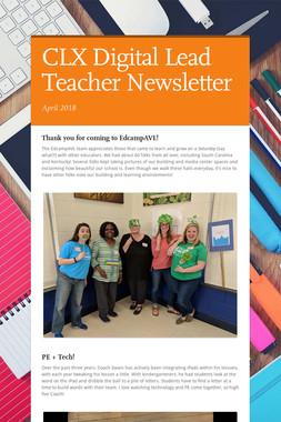 CLX Digital Lead Teacher Newsletter