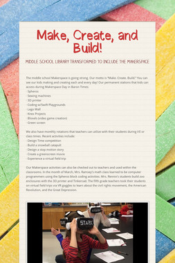 Make, Create, and Build!