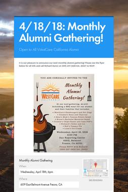 4/18/18: Monthly Alumni Gathering!