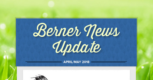 Berner News Update | Smore Newsletters