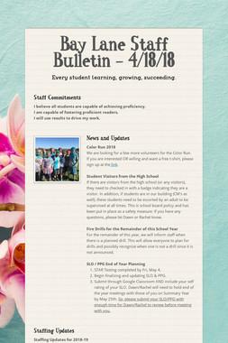 Bay Lane Staff Bulletin - 4/18/18
