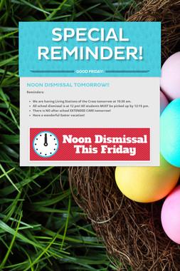 Special Reminder!