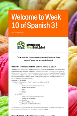 Welcome to Week 10 of Spanish 3!