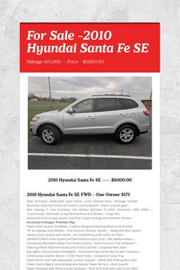 For Sale -2010 Hyundai Santa Fe SE