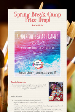 Spring Break Camp Price Drop!