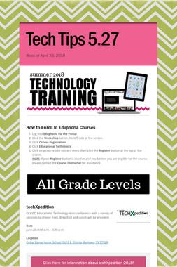 Tech Tips 5.27