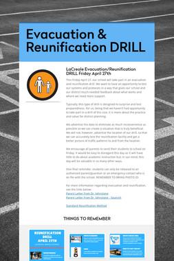Evacuation & Reunification DRILL