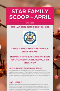 Star Family Scoop - April