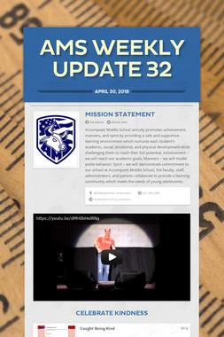 AMS Weekly Update 32