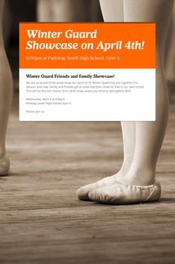 Winter Guard Showcase on April 4th!