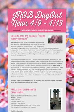 JROB DugOut News 4/9 - 4/13